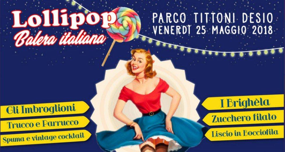 Lollipop Balera Italiana al Parco Tittoni
