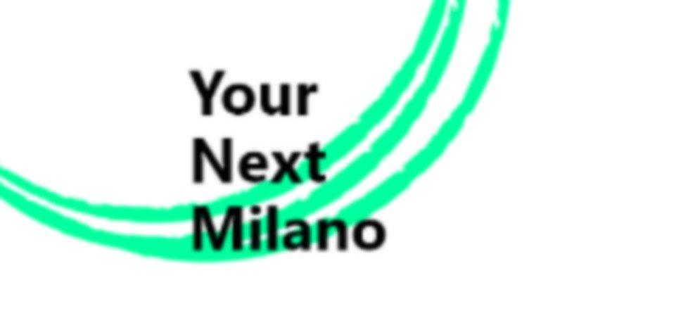 """Debutta online """"Your Next Milano"""" con un approfondimento sull'occupazione femminile"""