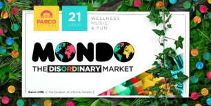 Mondo. The Disordinary Market al Parco Tittoni