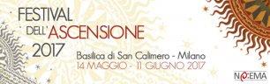 Festival dell'Ascensione 2017 nella basilica di San Calimero