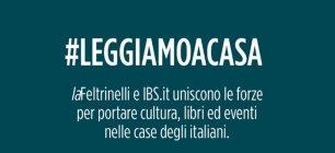 #Leggiamoacasa con Feltrinelli e IBS
