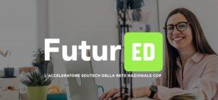 Nasce FuturED, l'acceleratore dedicato alle startup che operano in ambito edutech