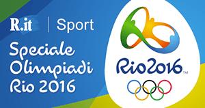 Speciale Olimpiadi Rio 2016