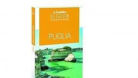 Sapori e piaceri di Puglia, la Guida  con i consigli di Carofiglio & C