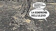 La sindrome dell'ulivo Xylella è poesia a fumetti