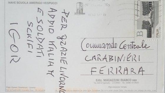 "Killer ricercato, cartolina ai carabinieri di Ferrara firmata ""Igor"""