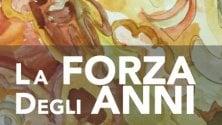 """""""La forza degli anni"""": a Firenze due giorni con i """"sogni"""" degli anziani"""