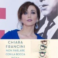Non parlare con la bocca piena, a Firenze il libro di Chiara Francini