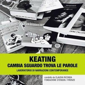 Keating, il laboratorio per raccontare storie