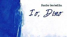 """""""Io, Dino"""", così  la poesia di Campana diventa musica"""