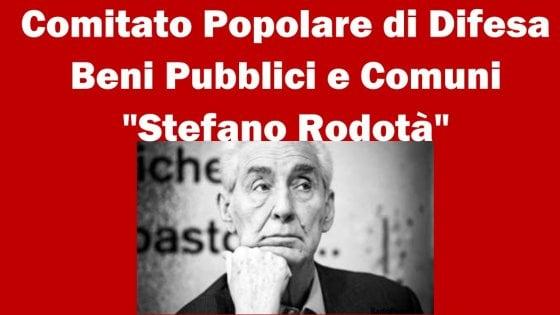 Il comitato per i beni pubblici intitolato a Stefano Rodotà si presenta a Spezia