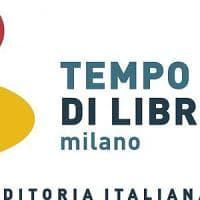 A Milano è Tempo di Libri: 2mila autori e più di 400 editori per la nuova