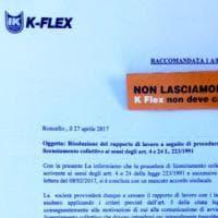 """""""Ella risulta tra i lavoratori da licenziare"""", parte il telegramma della K-Flex: 187..."""