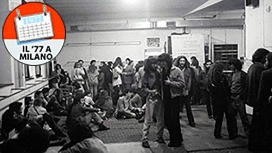 Il '77 a Milano, i pazzi cento giorni di Macondo nella città spenta a mezzanotte