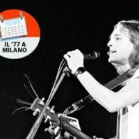 Speciale '77 , l'energia dei cantautori hacker: così a Milano si anticipò