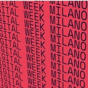 """Milano Digital Week: 400 eventi in 4 giorni per raccontare il """"cuore digitale"""" della città"""