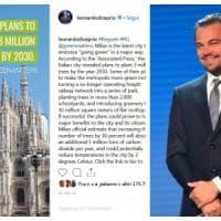 Leonardo DiCaprio e l'elogio della Milano verde su Instagram: