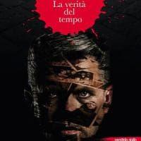 """""""La verità del tempo"""", il romanzo d'esordio di  Renato Paioli"""