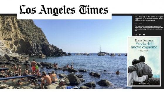 Elena Ferrante volano turistico, il Los Angeles Times incorona Ischia