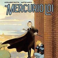 """La Bonelli presenta il mystery """"Mercurio Loi"""" e il thriller """"La bestia"""""""