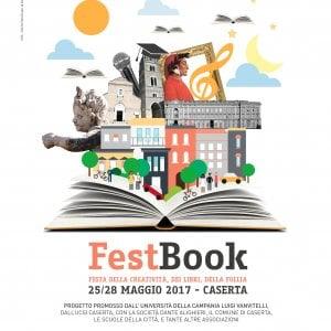 """""""FestBook"""", il festival della creatività, dei libri e della follia: a Caserta dal 25 a 28 maggio"""
