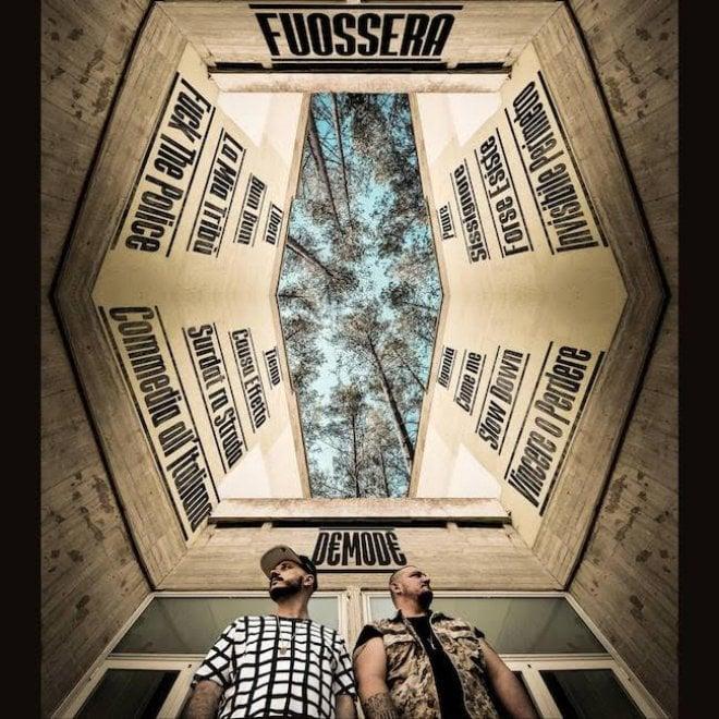 """""""Demodè"""", il nuovo album dei rapper Fuossera: guest star Clementino e Raiz"""