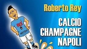 La stagione del Napoli nelle vignette di Roberto Rey