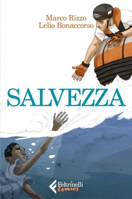 """""""Salvezza"""": le operazioni di soccorso della nave Aquarius in una graphic novel di Marco Rizzo e Lelio Bonaccorso"""