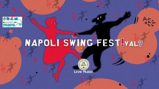 """""""Napoli Swing Festival"""", musica e danza a largo Banchi nuovi"""