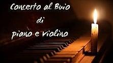 """""""Concerto al buio""""  di piano e violino"""