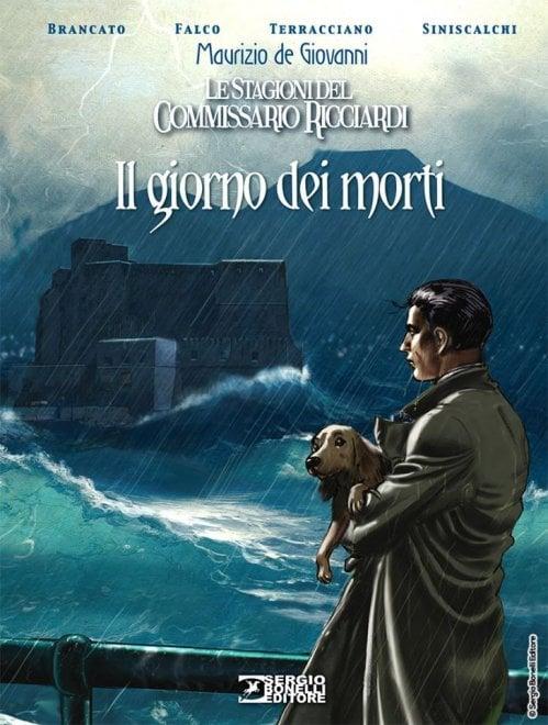 """""""Il Giorno dei Morti"""": a fumetti, l'inchiesta del Commissario Ricciardi più amata dai lettori"""