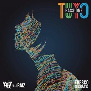 Napoli, A67 e Raiz per il remix di Tuyo / Passione