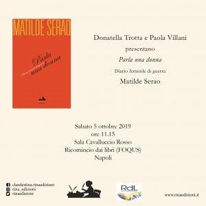 """Napoli, a """"Ricomincio dai libri"""" la presentazione di 'Parla una donna' di Matilde Serao"""