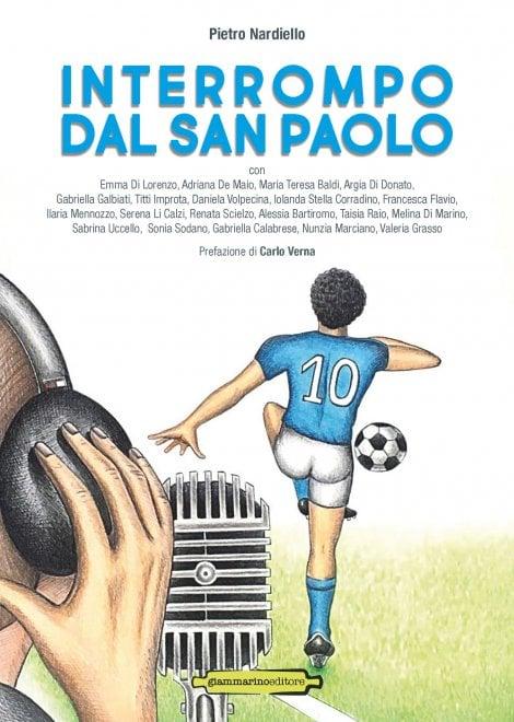 """""""Interrompo dal San Paolo"""", il libro di 20 giornaliste e scrittrici sulle emozioni del calcio Napoli"""