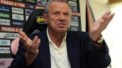 """Zamparini, allarme nazionali  """"Palermo penalizzato, campionato falsato"""""""