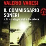 """L'ispettore Soneri e lo """"scandalo Parma"""""""