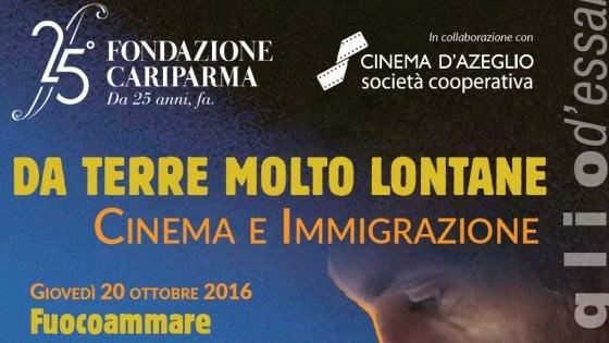 """Parma, al cinema D'Azeglio una rassegna """"Da terre molto lontane"""""""
