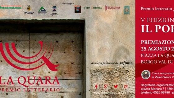 Premio La Quara a Borgotaro:  i nomi dei cinque scrittori finalisti