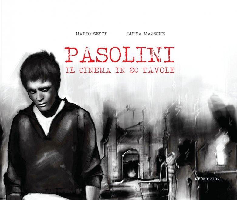 """""""Pasolini - il cinema in 20 tavole"""": la mostra itinerante nelle Biblioteche di Roma"""