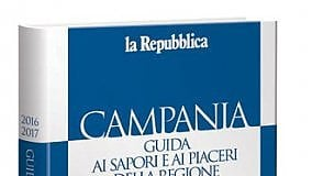 Le eccellenze della Campania           e i piaceri nella Guida d'Abruzzo