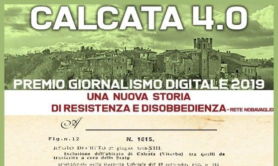 Calcata 4.0, giornalismo digitale e il racconto della nuova resistenza e disobbedienza