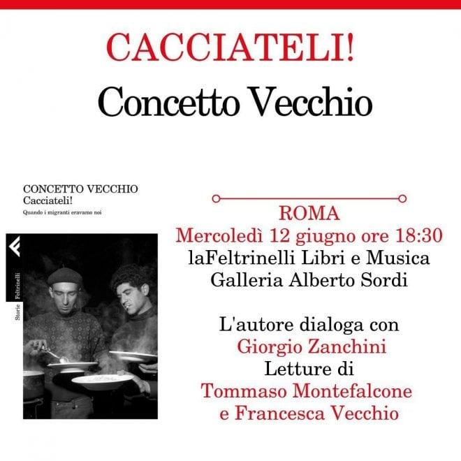 """Roma, alla Feltrinelli della Galleria Sordi """"Cacciateli"""" di Concetto Vecchio"""