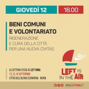 Roma, beni comuni e volontariato alla Festa di Left Wing