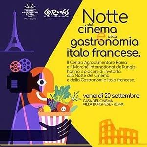 Roma, notte di cinema e gastronomia alla Casa del Cinema, L'incontro tra l'Italia e la Francia
