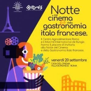 Roma, la Notte del cinema e della gastronomia italo- francese