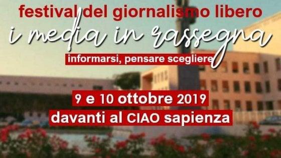 """Roma, alla Sapienza il 9 e 10 ottobre il Festival del giornalismo libero: """"Informarsi, pensare, scegliere"""""""