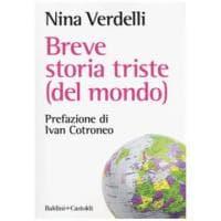 """Fiamma Satta presenta """"Breve storia triste (del mondo)"""", libro d'esordio di Nina Verdelli"""
