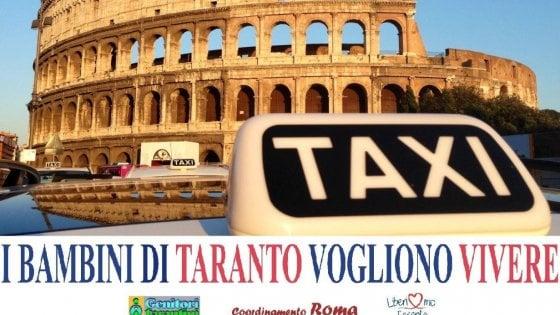 """Ilva, sui taxi romani la campagna """"I bambini di Taranto vogliono vivere"""""""