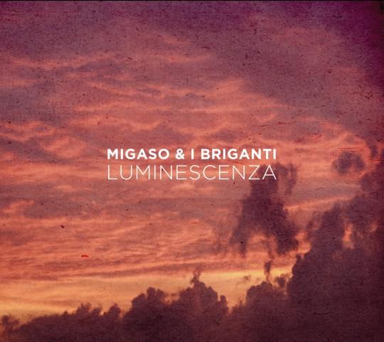 Migaso & i Briganti: il rock francese parla italiano