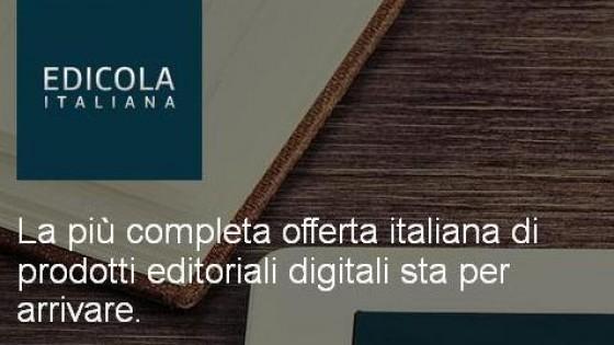 I grandi giornali in formato digitale. Arriva 'Edicola italiana': l'informazione 2.0